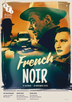 Poster for French Noir Season at BFI Southbank (17 October - 30 November 2016)