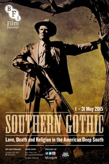 Poster for Southern Gothic Season at BFI Southbank (1 - 31 May 2015)